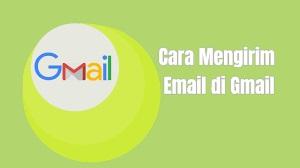 Cara Mengirim Email_