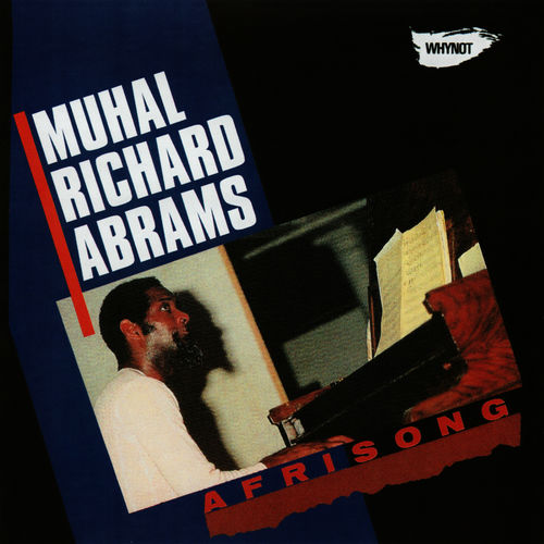 Mood du jour The Infinitive Flow Muhal Richard Abrams