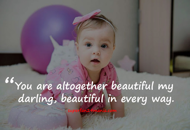 You are altogether beautiful my darling, beautiful in every way.