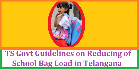 GO MS No 22 Certain Guidelines on Reduce Load of School Bags in Telangana GOVERNMENT OF TELANGANA ABSTRACT SCHOOL EDUCATION DEPARTMENT – Reducing the load of School Bags in Primary, Upper Primary and High Schools – Certain Guidelines – Issued. From the Commissioner & Director of School Education, Telangana, Hyderabad, Lr. Rc.No. 843/DSE/Planning-I/2017, Dated 28.06.2017 go-ms-no-22-certain-guidelines-on-reducing-load-of-school-bags-telangana