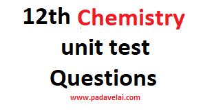 12th Chemistry unit test Question papers
