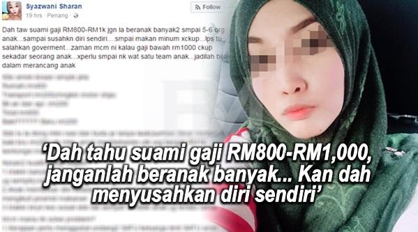 """Dah tahu suami gaji RM800-RM1,000, janganlah beranak banyak... Kan dah menyusahkan diri sendiri"""