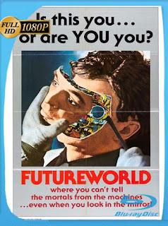 Futureworld (1976)HD [1080p] Latino [GoogleDrive] SilvestreHD