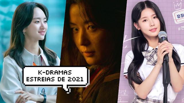 Conheça os dramas coreanos mais aguardados de 2021