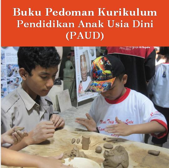Download Buku Pedoman Kurikulum Pendidikan Anak Usia Dini (PAUD)