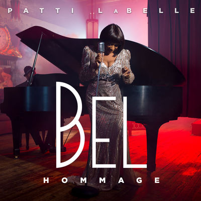 Patti LaBelle - Bel Hommage - Album Download, Itunes Cover, Official Cover, Album CD Cover Art, Tracklist