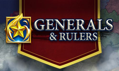 Download Generals And Rulers Highly Compressed