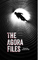 The Agora Files by Adam Oster book cover