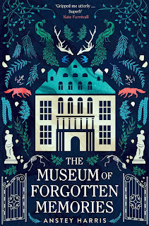 The Museum of Forgotten Memories by Anstey Harris book cover