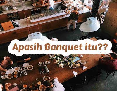 banquet adalah
