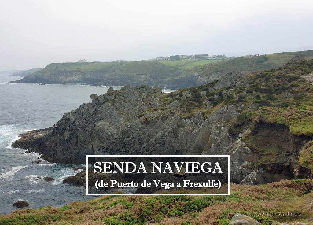 Senda Costera Naviega: Puerto de Vega - Playa de Frexulfe