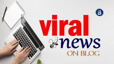 4 Tips Membuat Berita Viral Dari Blog
