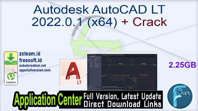 Autodesk AutoCAD LT 2022.0.1 (x64) + Crack_ ZcTeam.id