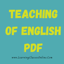 Teaching of English PDF download free in English Medium Language for B.Ed and all courses students, college, universities, and teachers