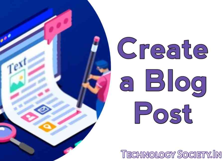 Create a Blog Post in Blogger