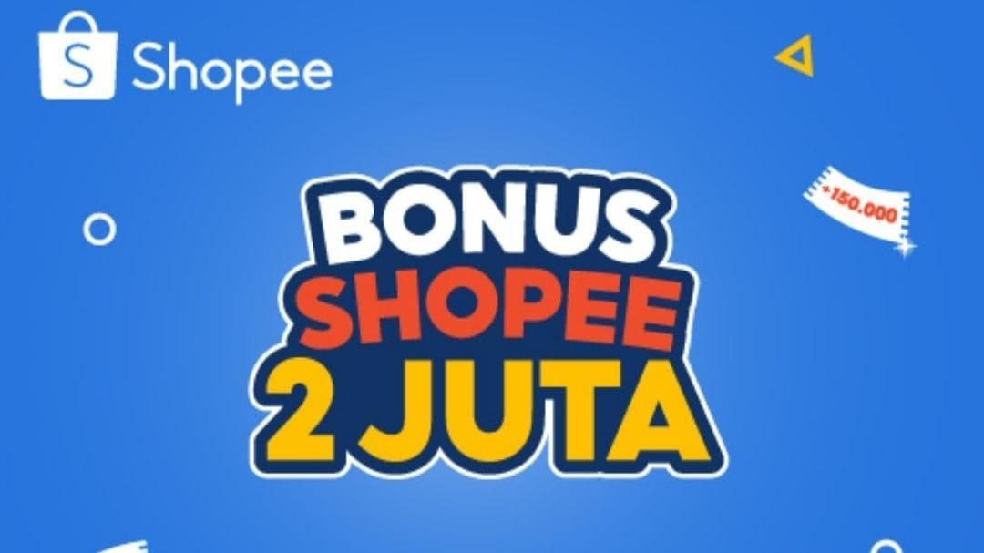 √ Event Bonus Shopee 2 Juta: Begini Cara Main serta Syarat dan Ketentuannya
