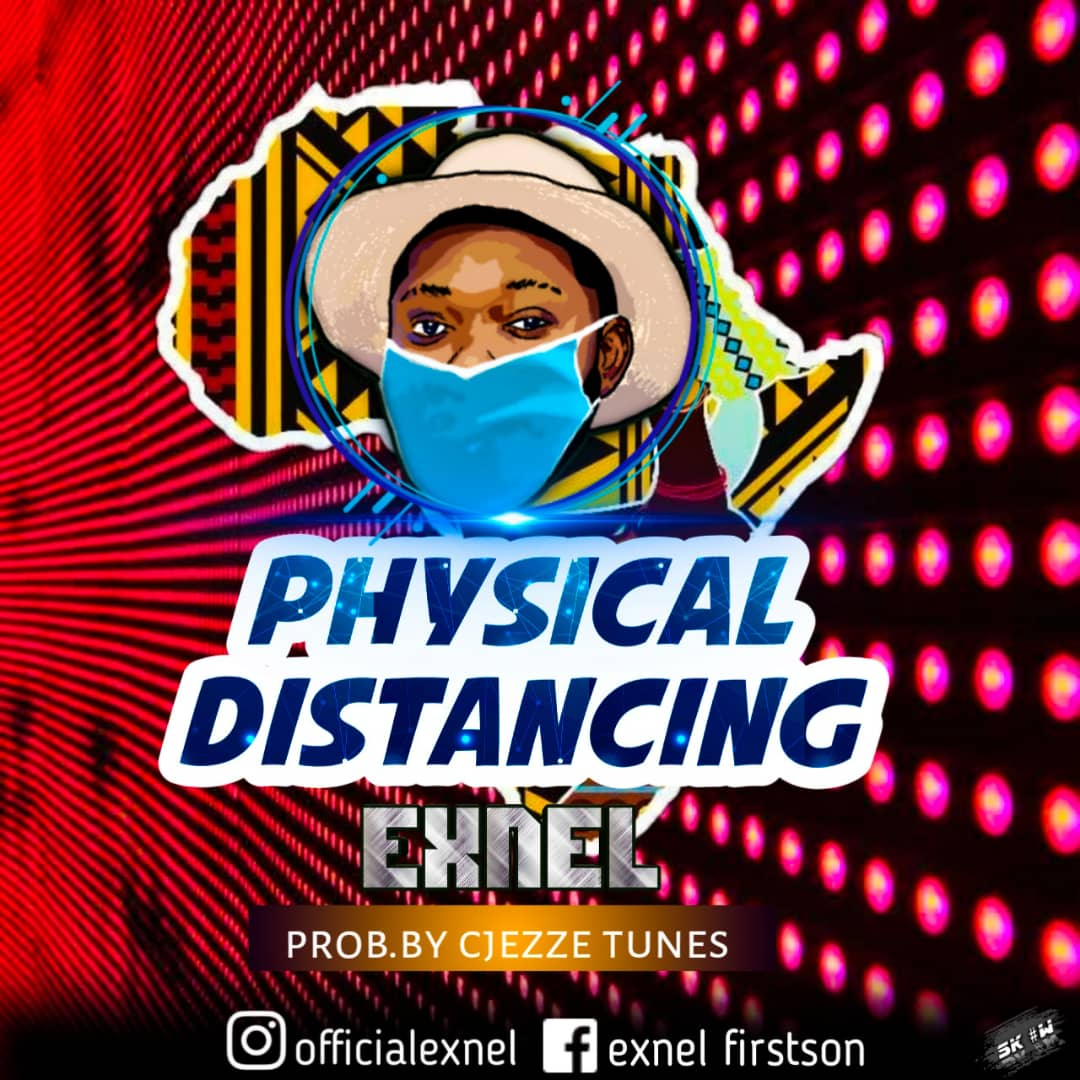 [MUSIC] EXNEL - PHYSICAL DISTANCING