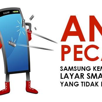 Anti Pecah! Teknologi Layar Smartphone Yang Dikembangkan Samsung Bikin HP Kamu Tahan Banting