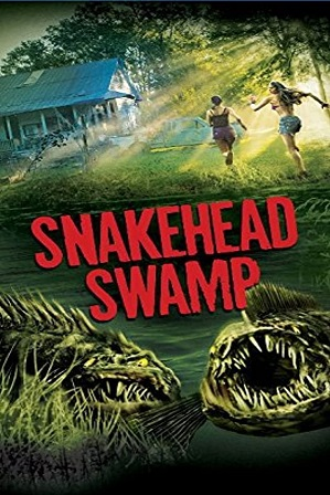 SnakeHead Swamp (2014) Full Hindi Dual Audio Movie Download 480p 720p WebRip