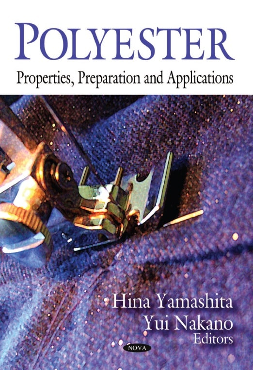 Polyester: Properties, Preparation and Applications