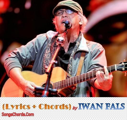 Iwan Fals Yang Terlupakan Lyrics Chords