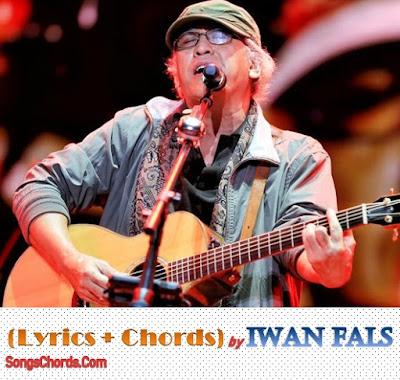 Lirik dan chord lagu Iwan Fals