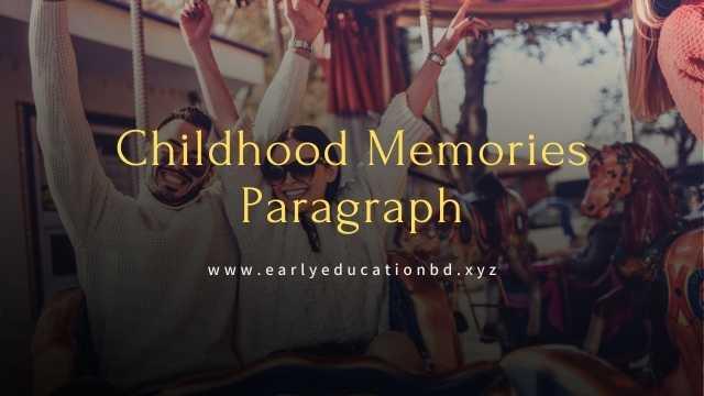 Short Paragraph on Childhood Memories Updated in 2021 | EEB
