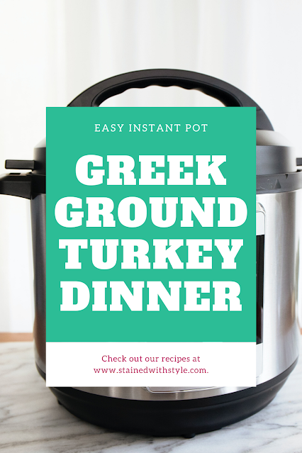 instant pot greek ground turkey dinner