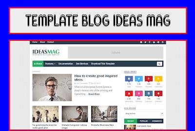 Ideas Mag Blogger Templates Premium Reposnive Download Free