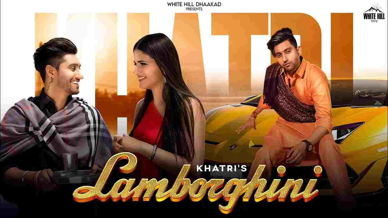 Lamborghini lyrics Khatri x Akansha Tripathi Haryanvi Song