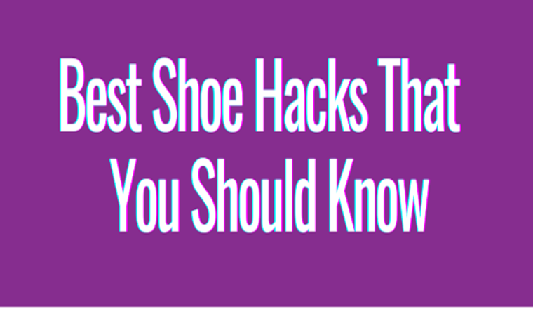 Best Shoe Hacks That You Should Know #infographic