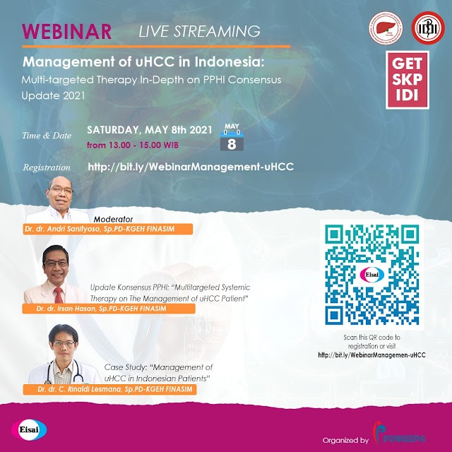 """(FREE SKP IDI) Live Webinar """"Management of uHCC in Indonesia: Multi-targeted Therapy in Depth on PPHI Consensus Update 2021"""""""