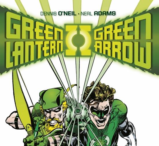 Green Lantern / Green Arrow, de Dennis O'Neil y Neal Adams. La Crítica
