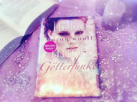 [REZENSION] Götterfunke - Liebe mich nicht von Marah Woolf