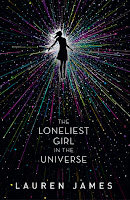 The Loneliest Girl in the Universe Book Review Recommendation - Lauren James - Sci Fi Thriller Book Recommendations for Young Adults