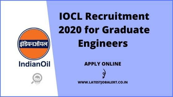 IOCL Recruitment 2020 for Graduate Engineers Posts online form