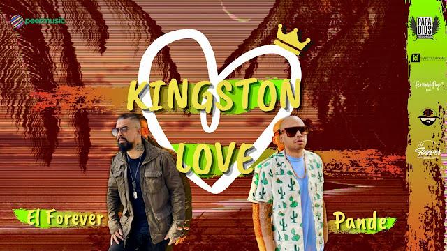 ARTISTAS: El Forever y Pandesousa estrenan juntos Kingston Love.