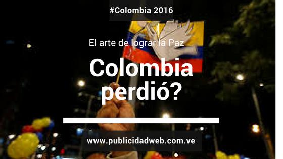 Colombia perdió? Análisis de lo que está sucediendo.