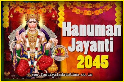 2045 Hanuman Jayanti Pooja Date & Time, 2045 Hanuman Jayanti Calendar