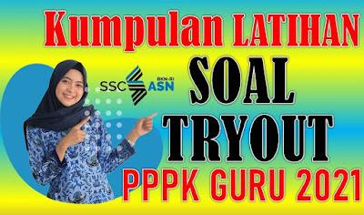 Terbaru! Kumpulan Latihan Soal Tryout Online Seleksi PPPK Guru 2021