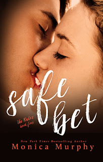 Safe Bet by Monica Murphy