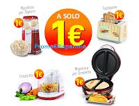 Logo Tostapane, Tritatutto, Macchina per omelette o Popcorn a solo 1,00€ ? Scopri come averli!