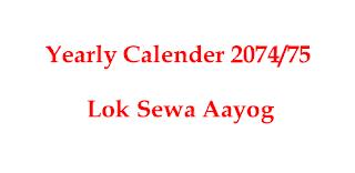 वार्षिक कार्यतालिका २०७४/०७५ Yearly Calender 2074/2075 of Lok Sewa Aayog