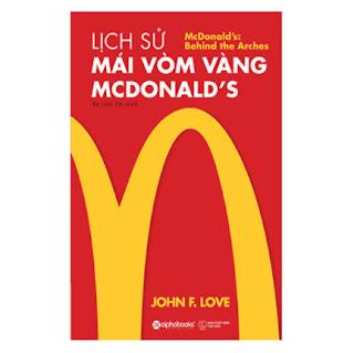 Lịch Sử Mái Vòm Vàng - Mcdonald's ebook PDF EPUB AWZ3 PRC MOBI