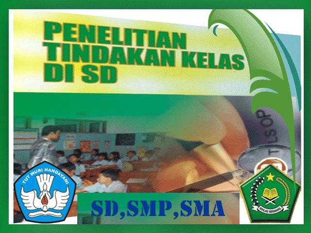 Dokumen Contoh PTK SD, SMP, SMA Terbaru