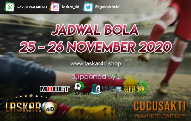 JADWAL BOLA JITU TANGGAL 25 - 26 NOV 2020