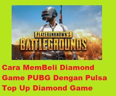 Diamond bisa dikatakan mata uang virtual dalam sebuah permainan game Cara MemBeli Diamond Game PUBG Dengan Pulsa Top Up Diamond Game
