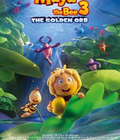 فيلم Maya the Bee 3 The Golden Orb 2021 مترجم