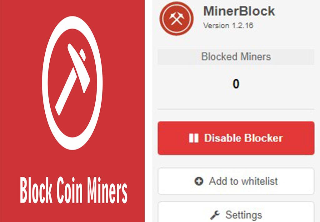 اضافة (No Coin - minerBlock) لمنع التعدين على متصفح الويب وعدم استهلاك موارد الكمبيوتر