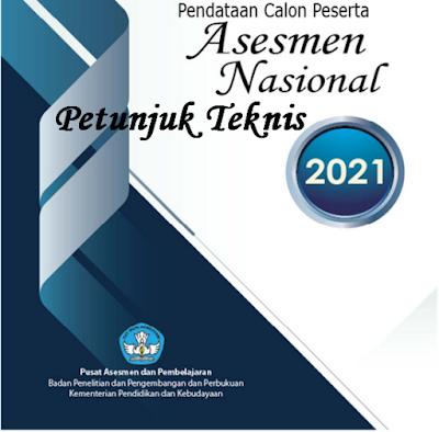 Juknis Pendataan Calon Peserta Asesmen Nasional (CAPESAN) Revisi 2021